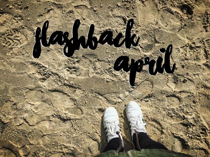 Flashback April 2017